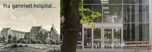Fra gammelt hospital til moderne universitet